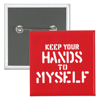 Keep Your Hands Pins