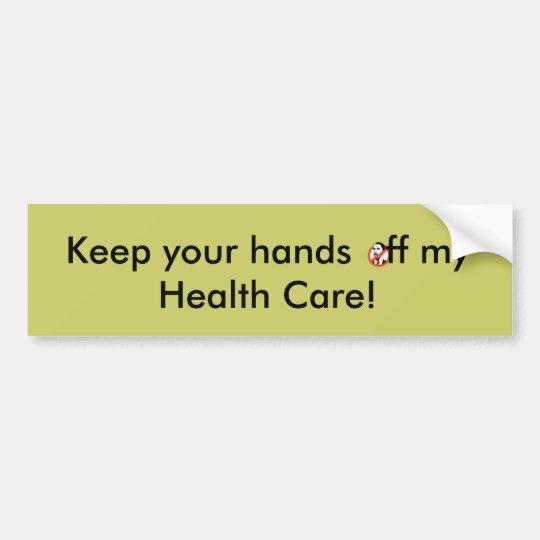 Keep your hands   ff... bumper sticker