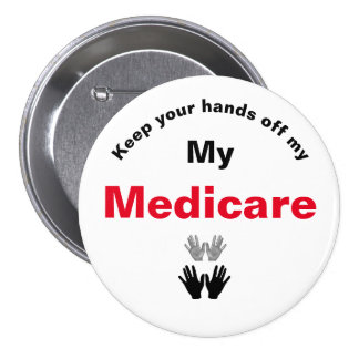 Keep Your Hands Off My Medicare Button