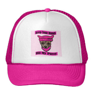 KEEP YOUR HANDS OFF MY PUSSY CAP