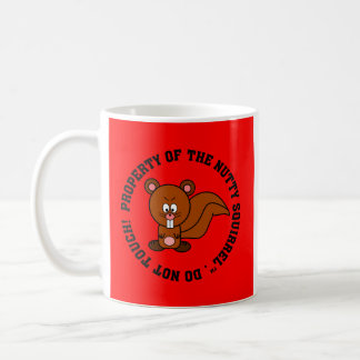 Keep Your Hands Off of My Property Coffee Mugs