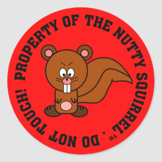 Keep Your Hands Off of My Property Round Sticker
