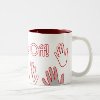 Keep your hands off! Two-Tone mug