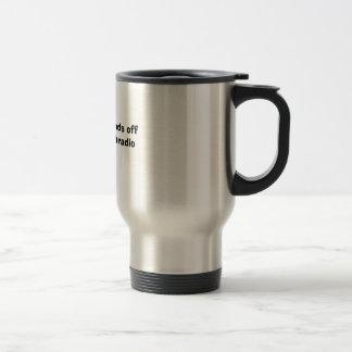 Keep your hands offmy spiderwebradiomug! coffee mugs