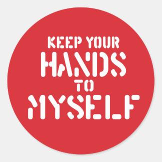 Keep Your Hands Round Sticker