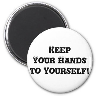 Keep Your Hands to Yourself - Anti Bully 6 Cm Round Magnet