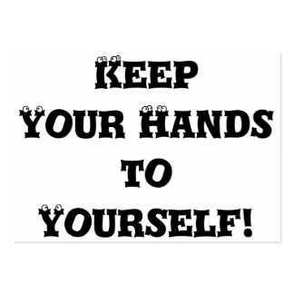 Keep Your Hands to Yourself - Anti Bully Pack Of Chubby Business Cards