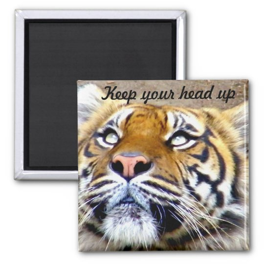 Keep your head up_Magnet Square Magnet