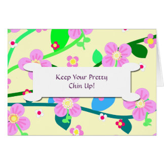 Keep Your Pretty Chin Up! Note Card