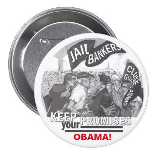 Keep your Promises Obama! 7.5 Cm Round Badge