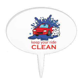 KEEP YOUR RIDE CLEAN CAKE TOPPERS
