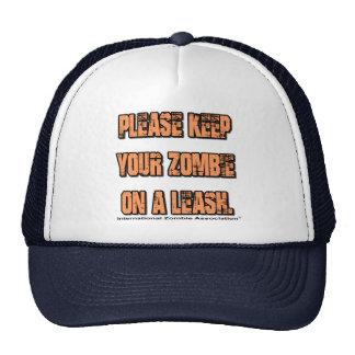Keep Ypur Zombie on a Leash Trucker Hats