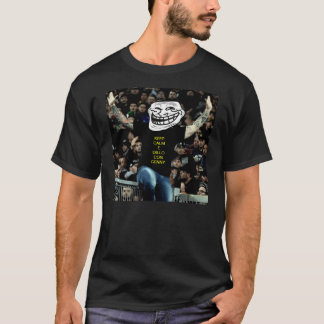 #keepcalm #ilcapoultrahadeciso #gennyacarogna T-Shirt