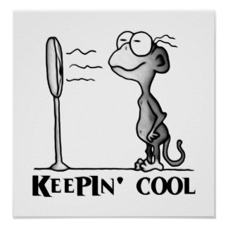 Keepin Cool Monkey Poster