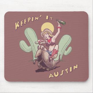 Keepin' It Austin Mousepad