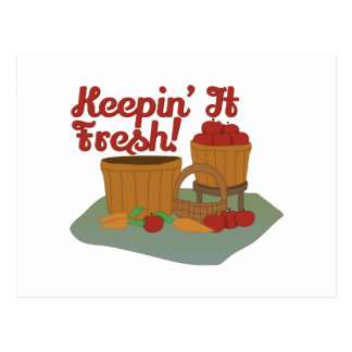 Keepin It Fresh Postcard