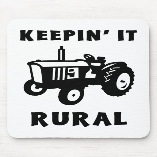 Keepin' It Rural Mouse Pad