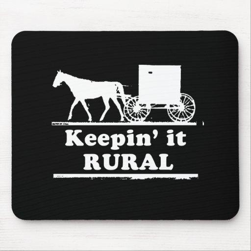 KEEPIN' IT RURAL T-shirt Mouse Pad