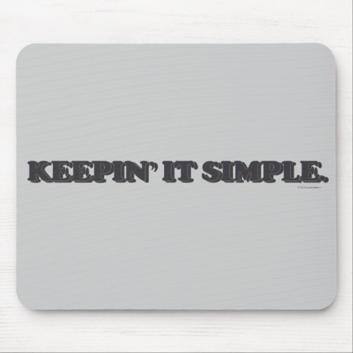 Keepin' it simple. mouse pads