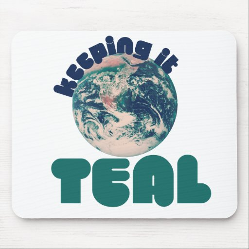 Keepin' it Teal Mouse Pad