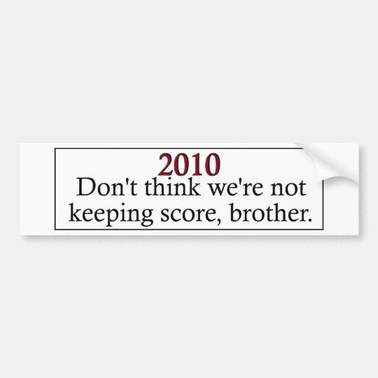 Keeping Score _ 2 Bumper Sticker