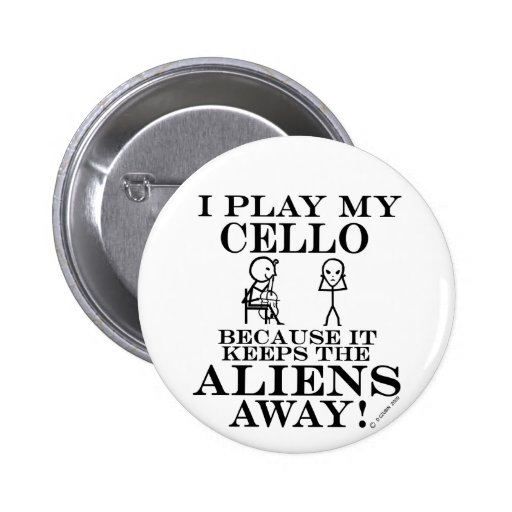 Keeps Aliens Away Cello Pinback Buttons