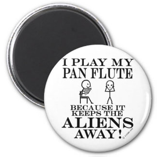 Keeps Aliens Away Pan Flute 6 Cm Round Magnet