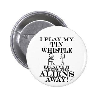 Keeps Aliens Away Tin Whistle 6 Cm Round Badge