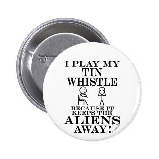 Keeps Aliens Away Tin Whistle Pin
