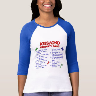 KEESHOND Property Laws 2 T-Shirt