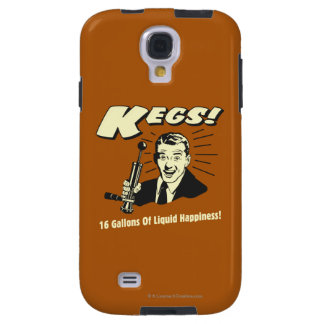 Kegs: 16 Gallons Liquid Happiness Galaxy S4 Case