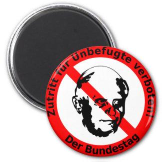Kein Zutritt für Unbefugte • Der Bundestag Magnete