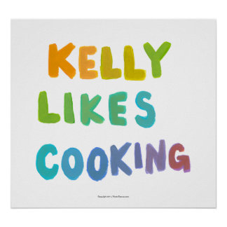 Kelly likes cooking fun colorful unique word art poster