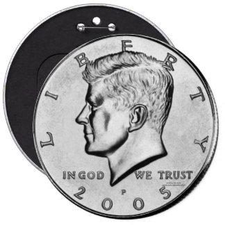 Kennedy Half Dollar 6 Cm Round Badge