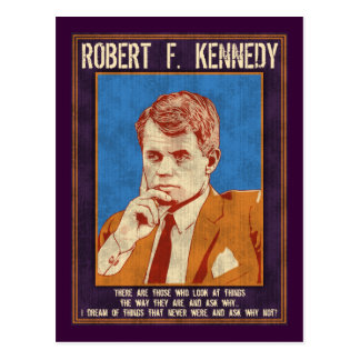 "Kennedy, Robert - ""Why Not?"" Postcard"