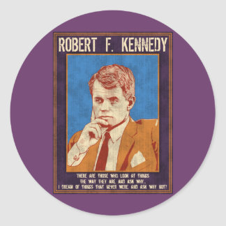 """Kennedy, Robert - """"Why Not?"""" Round Sticker"""