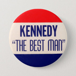 "Kennedy ""The Best Man"" 7.5 Cm Round Badge"