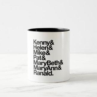 Kenny&Helen&Mike&Pat&MB&MA&Ranald Coffee Mug