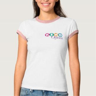 Keno Queen T Shirt