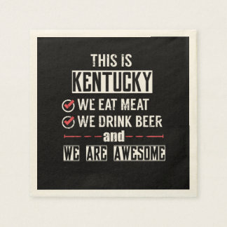 Kentucky Eat Meat Drink Beer Awesome Disposable Serviette