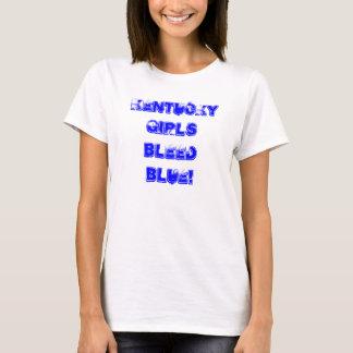 Kentucky Girls Bleed Blue! T-Shirt