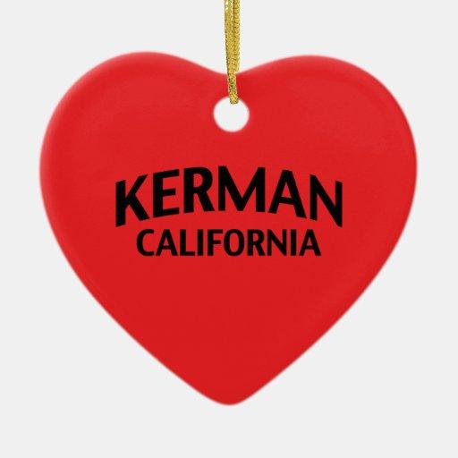 Kerman California Ornament