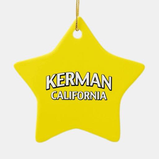 Kerman California Christmas Ornament