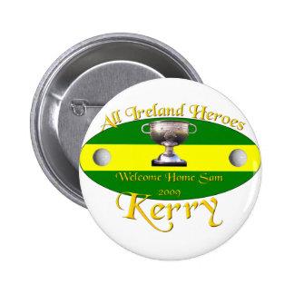 Kerry All Ireland Champions 6 Cm Round Badge