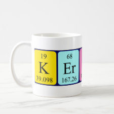 Mug featuring the name Kerstin spelled out in symbols of the chemical elements