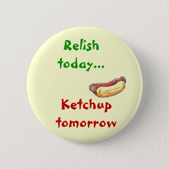 Ketchup and Relish 6 Cm Round Badge