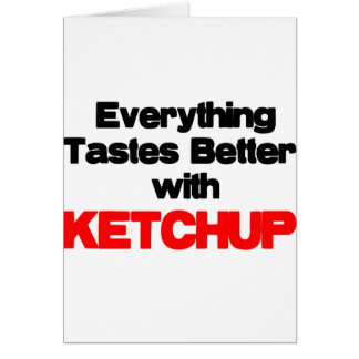 KETCHUP LOVER GREETING CARD