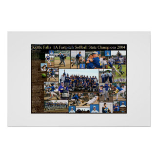 Kettle Falls (1A WA State Fastpitch Champions 04)  Posters