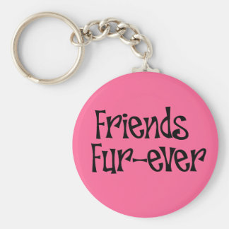 "Key chain ""Friend fur more ever """