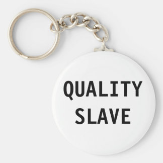 Key Chain Quality Slave